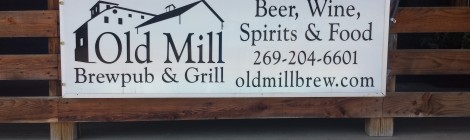 Old Mill Brewpub & Grill - Plainwell, MI