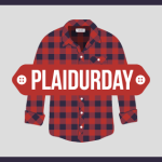 Celebrate Plaidurday Friday October 2: A Holiday Created by a Michigan Born Yooper
