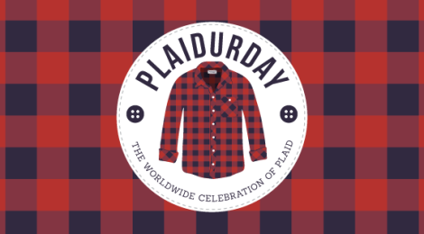 Celebrate the 10th Anniversary of Plaidurday on Friday October 2nd