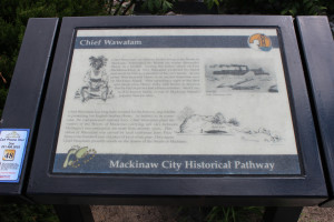Chief Wawatam Historic Pathway Mackinaw City