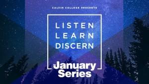 www.calvin.edu/january-series